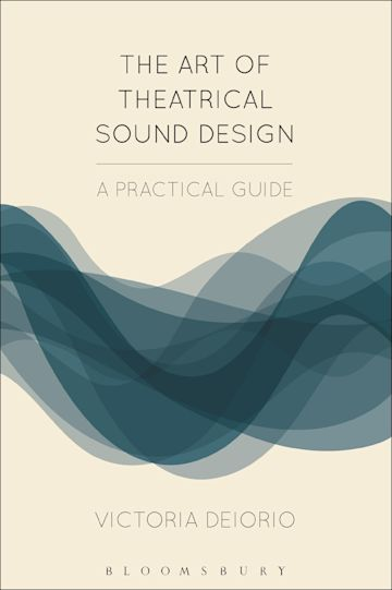 The Art of Theatrical Sound Design cover