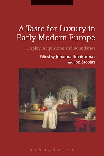 A Taste for Luxury in Early Modern Europe cover