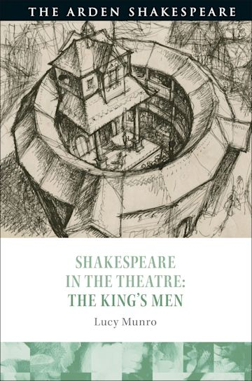Shakespeare in the Theatre: The King's Men cover