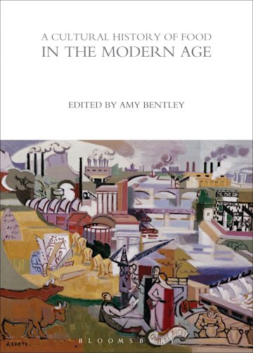 A Cultural History of Food in the Modern Age cover