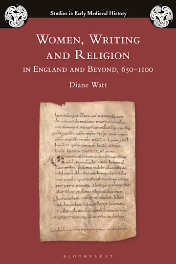 Women, Writing and Religion in England and Beyond, 650–1100 cover