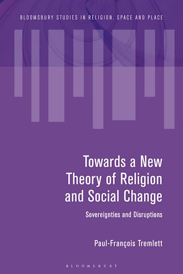 Towards a New Theory of Religion and Social Change cover