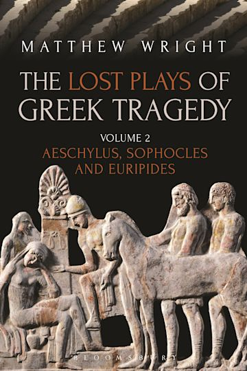 The Lost Plays of Greek Tragedy (Volume 2) cover
