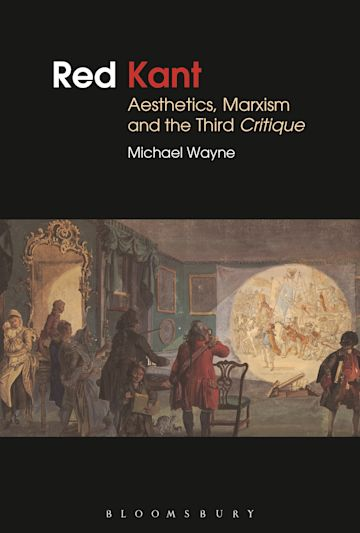 Red Kant:  Aesthetics, Marxism and the Third Critique cover