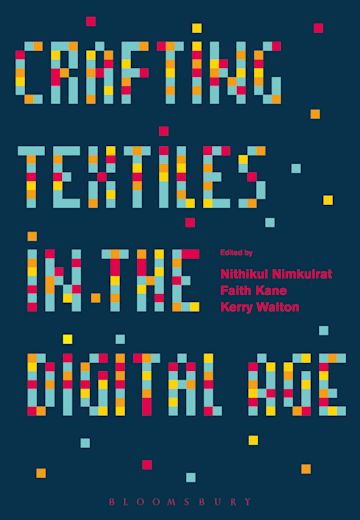 Crafting Textiles in the Digital Age cover