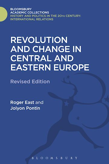Revolution and Change in Central and Eastern Europe cover