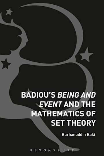 Badiou's Being and Event and the Mathematics of Set Theory cover