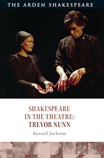Shakespeare in the Theatre: Trevor Nunn cover