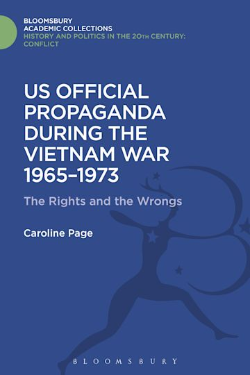 U.S. Official Propaganda During the Vietnam War, 1965-1973 cover