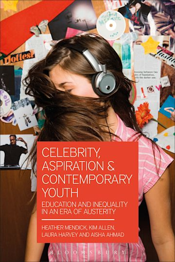Celebrity, Aspiration and Contemporary Youth cover