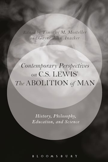 Contemporary Perspectives on C.S. Lewis' 'The Abolition of Man' cover