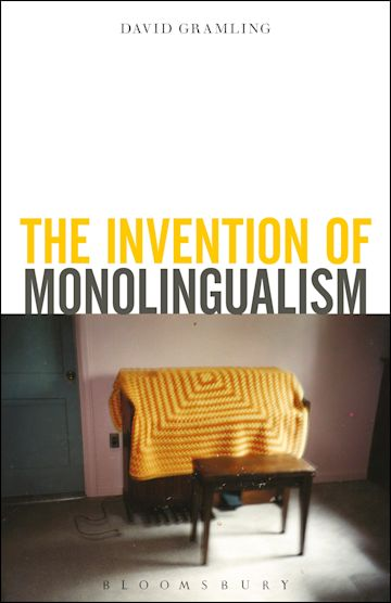 The Invention of Monolingualism cover