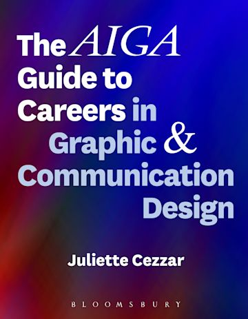 The AIGA Guide to Careers in Graphic and Communication Design cover