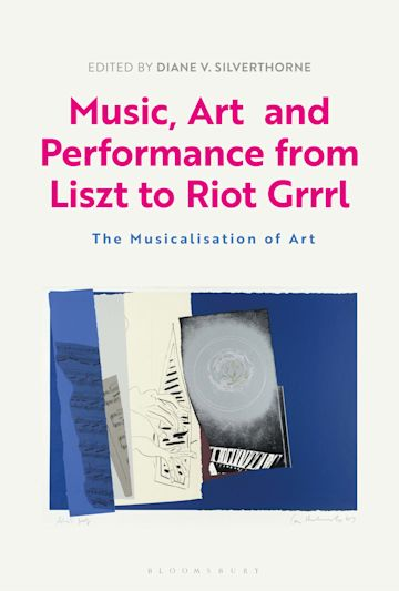 Music, Art and Performance from Liszt to Riot Grrrl cover