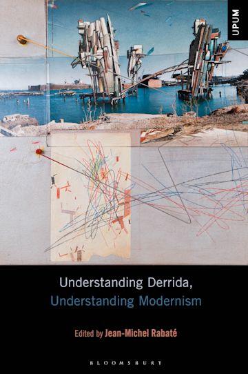 Understanding Derrida, Understanding Modernism cover