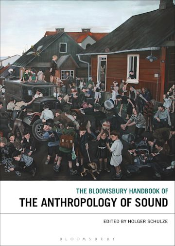 The Bloomsbury Handbook of the Anthropology of Sound cover