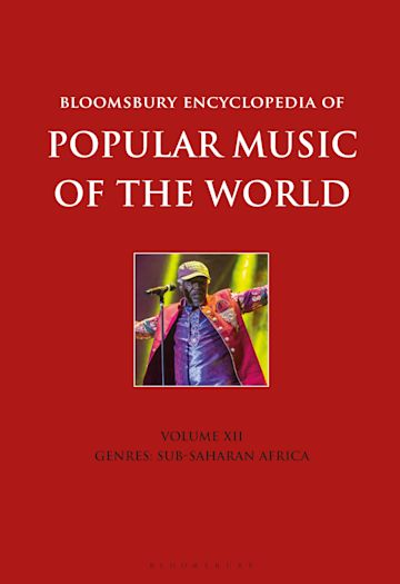 Bloomsbury Encyclopedia of Popular Music of the World, Volume 12 cover