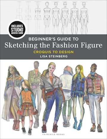 Beginner's Guide to Sketching the Fashion Figure cover
