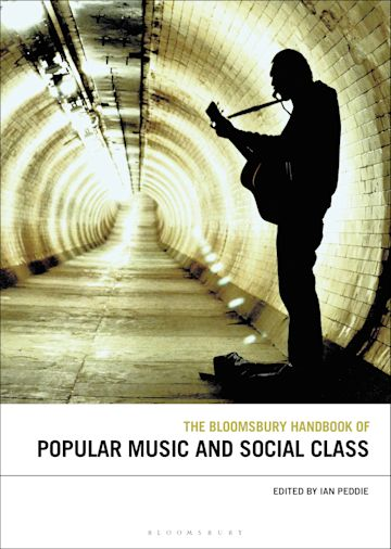 The Bloomsbury Handbook of Popular Music and Social Class cover