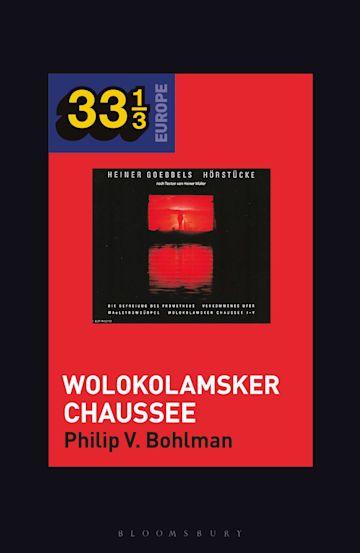 Heiner Müller and Heiner Goebbels's Wolokolamsker Chaussee cover