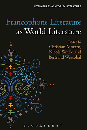 Francophone Literature as World Literature cover