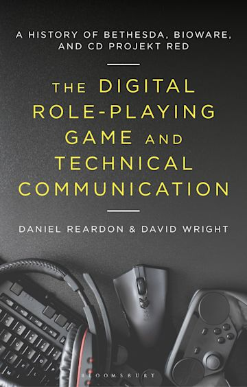 The Digital Role-Playing Game and Technical Communication cover