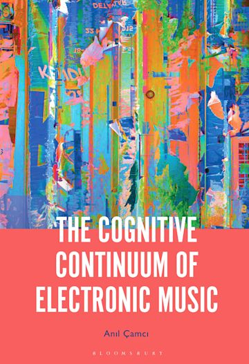 The Cognitive Continuum of Electronic Music cover