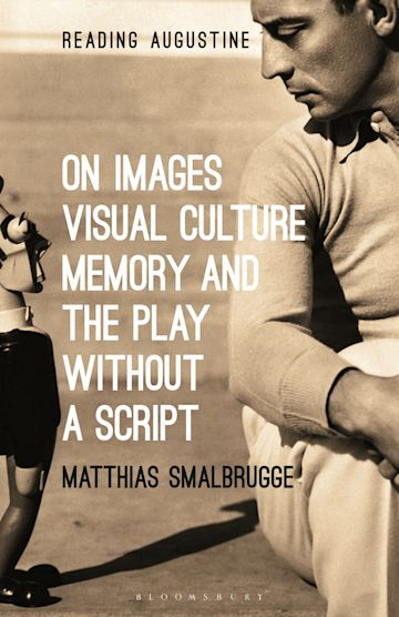 On Images, Visual Culture, Memory and the Play without a Script cover