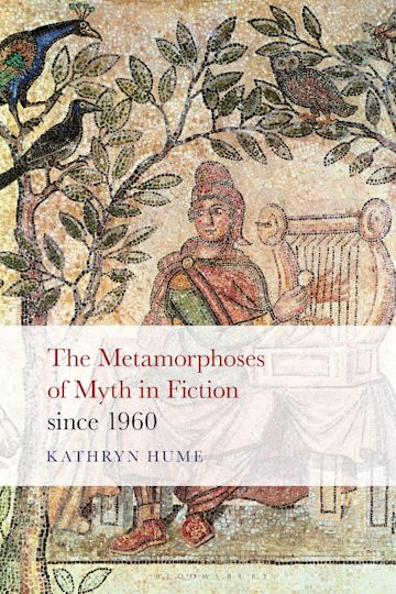 The Metamorphoses of Myth in Fiction since 1960 cover
