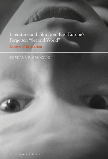 """Literature and Film from East Europe's Forgotten """"Second World"""" cover"""