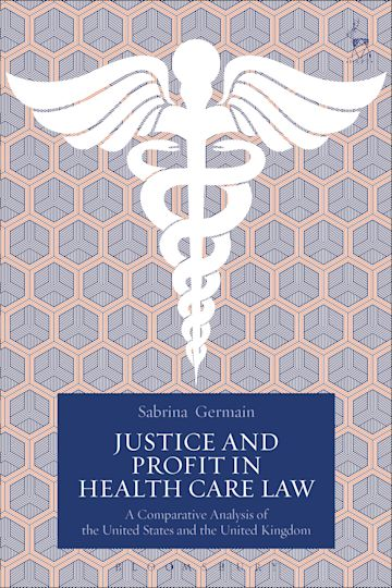 Justice and Profit in Health Care Law cover