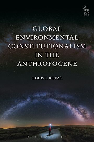 Global Environmental Constitutionalism in the Anthropocene cover
