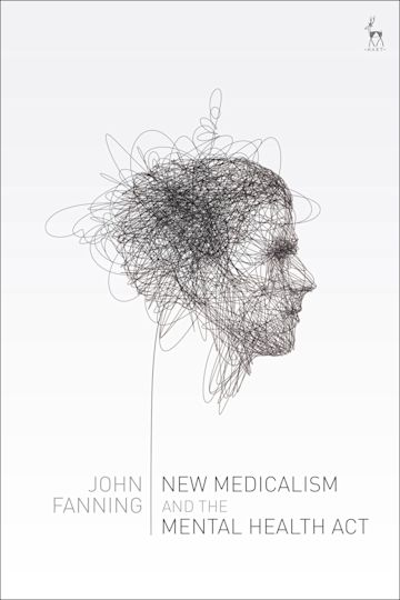 New Medicalism and the Mental Health Act cover