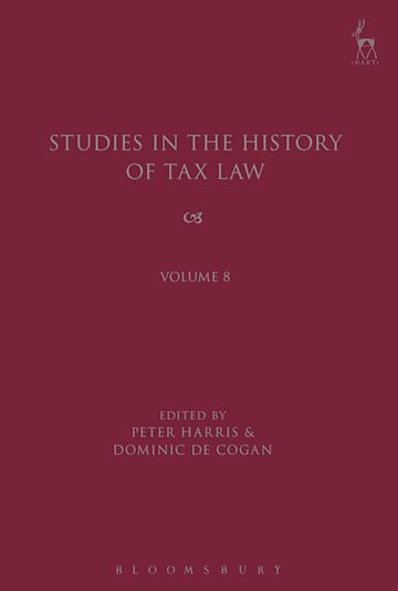 Studies in the History of Tax Law, Volume 8 cover