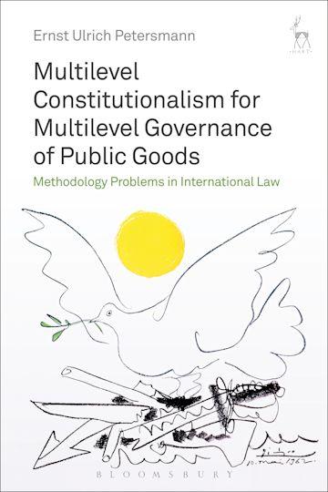 Multilevel Constitutionalism for Multilevel Governance of Public Goods cover
