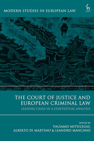 The Court of Justice and European Criminal Law cover