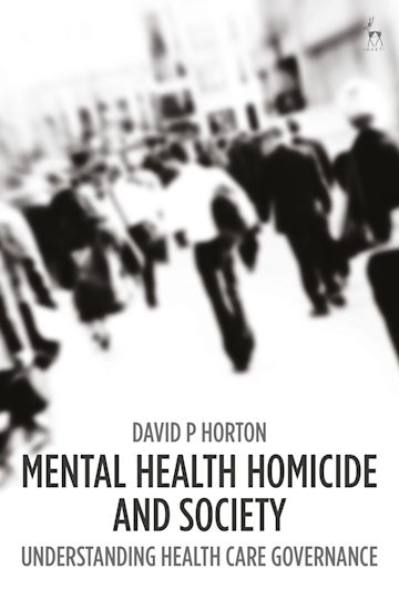 Mental Health Homicide and Society cover
