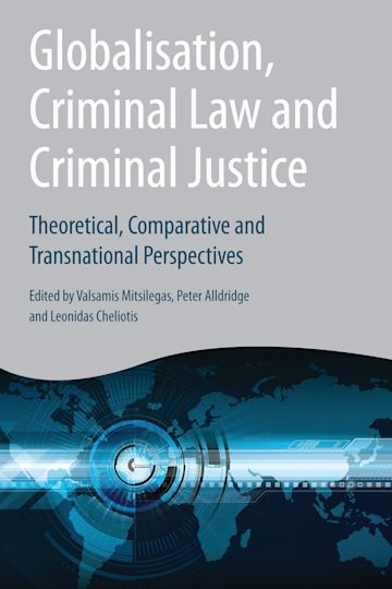 Globalisation, Criminal Law and Criminal Justice cover