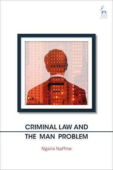 Criminal Law and the Man Problem cover