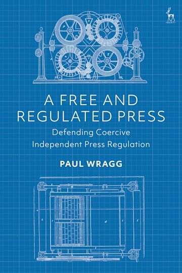 A Free and Regulated Press cover