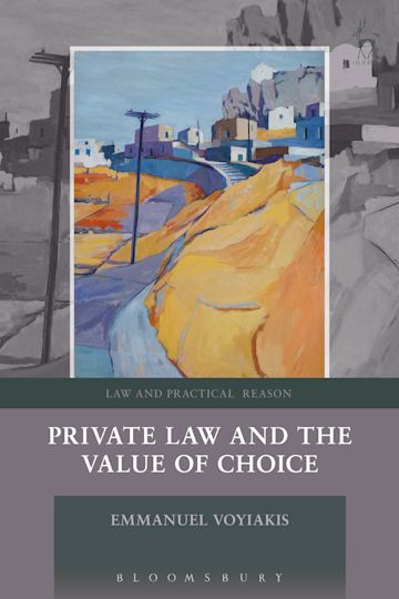 Private Law and the Value of Choice cover