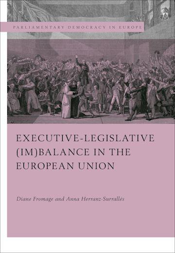 Executive-legislative (Im)balance in the European Union cover