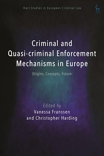 Criminal and Quasi-criminal Enforcement Mechanisms in Europe cover