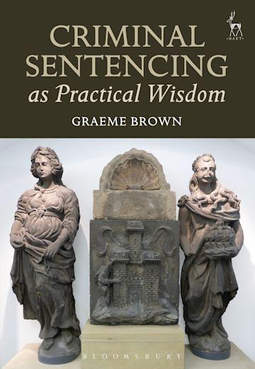 Criminal Sentencing as Practical Wisdom cover