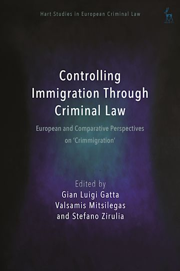 Controlling Immigration Through Criminal Law cover