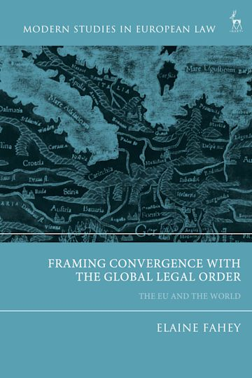 Framing Convergence with the Global Legal Order cover