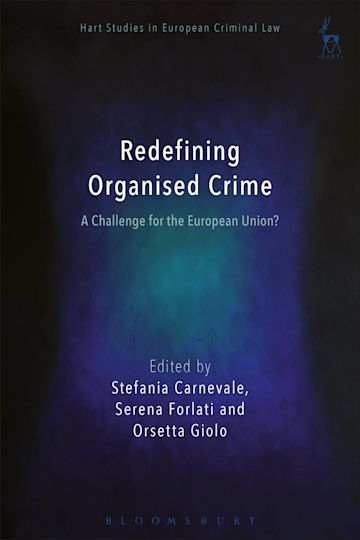 Redefining Organised Crime: A Challenge for the European Union? cover