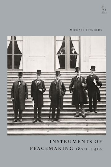 Instruments of Peacemaking 1870-1914 cover