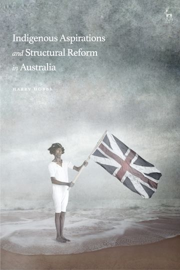 Indigenous Aspirations and Structural Reform in Australia cover