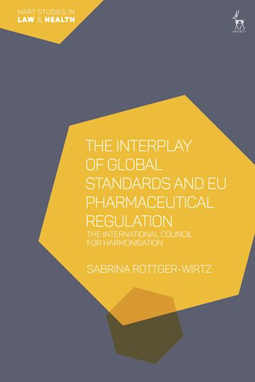 The Interplay of Global Standards and EU Pharmaceutical Regulation cover